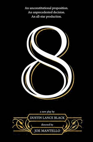Poster for 8, by Dustin Lance Black